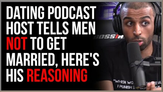 Do We Need To Rethink The Idea Of Marriage? Men's Podcast Hosts Tell Young Men It's Better NOT To Get Married, Here's Their Reasoning