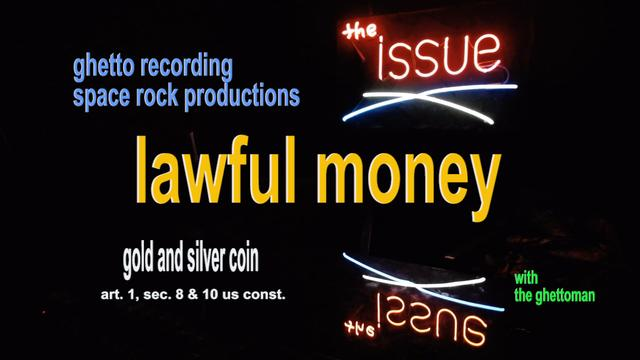 Lawful Money; Article 1, section 8 &10 US Constitution ...