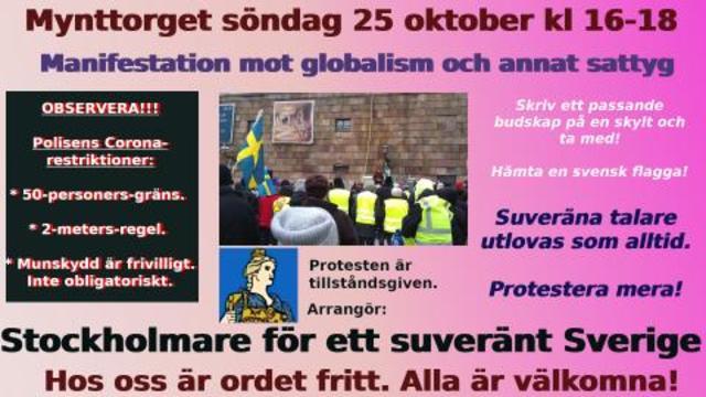 Protestera Mot Globalismen 25 Oktober Pa Mynttorget