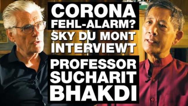Sky du Mont interviewt Prof. Dr. Sucharit Bhakdi – Corona Fehlalarm?