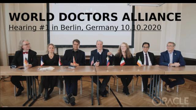 WORLD DOCTORS ALLIANCE - Hearing 01 Berlin, Germany 10.10.2020