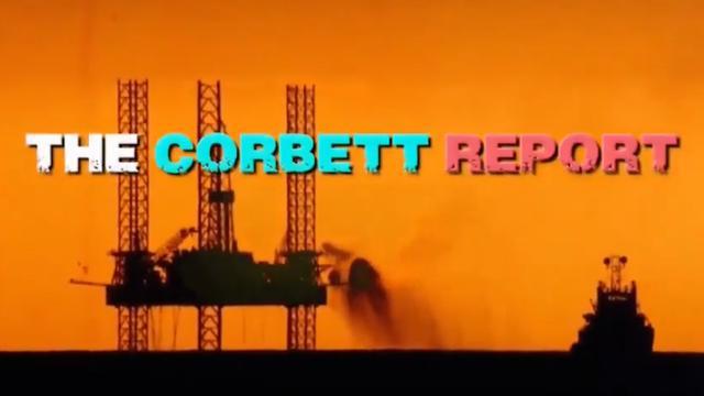 Corbett Report: WIE das große Ölgeschäft die Welt eroberte (deutsch)