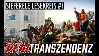 Realtranszendenz, Liberalismus & Sozialismus – Sieferle Lesekreis #1