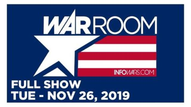 WAR ROOM (FULL SHOW) TUESDAY 11/26/19 • BEN BERGQUAM, JACOB ENGELS, NEWS & ANALYSIS • INFOWARS