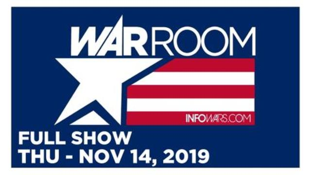WAR ROOM (FULL SHOW) THURSDAY 11/14/19 • PETE D'ABROSCA, LOUIS SHENKER, BRYSON GRAY, AN0MALY, NEWS