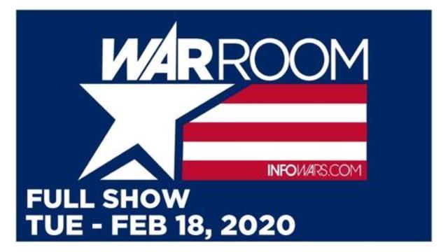 1 WAR ROOM (FULL SHOW) TUESDAY 2/18/20 • TYLER NIXON – ROGER STONE, KAITLIN BENNETT, AUBREY HUFF