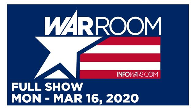 1 WAR ROOM (FULL SHOW) MONDAY 3/16/20 • CORONAVIRUS TASKS FORCE PRESS CONFERENCE, NEWS, CALLS, REPORTS