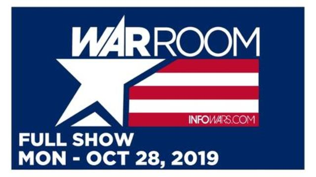 WAR ROOM (FULL SHOW) MONDAY 10/28/19 • ROB DEW, CLIMATE PROTEST, UNITED NATIONS COMPOUND IN UTAH
