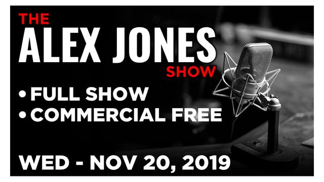 ALEX JONES (FULL SHOW) WEDNESDAY 11/20/19: SHOCKING REPORTS, ALEX BULLHORNS TRUMP & TIM COOK