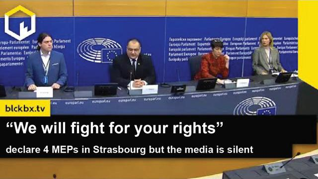 """Europaabgeordnete geben Pressekonferenz, und die Medien schweigen: """"Wir werden für Ihre Rechte kämpfen""""."""