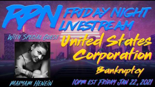 United States Corporation Bankruptcy! Sauced With Maryam Henein on Fri. Night Livestream! - RedPill78 Must Video
