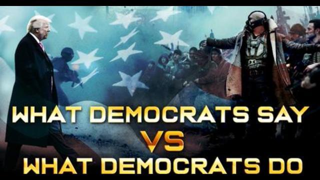 What Democrats Say VS What Democrats Do