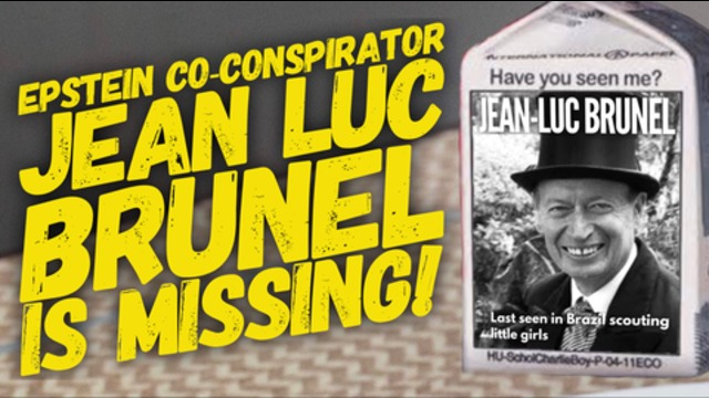 Epstein Co-Conspirator Jean-Luc Brunel Is MISSING!