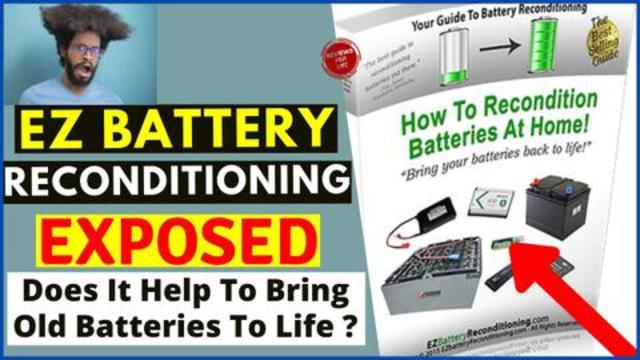 Ez Battery Reconditioning Review Truth Exposed Watch This Video Now