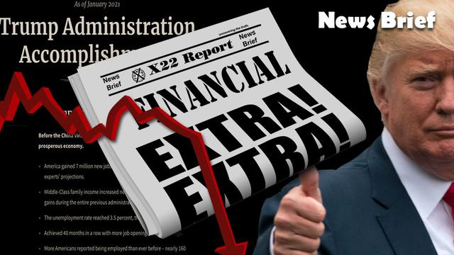 X22Report: Trump Releases His Economic Accomplishments, The Direction Is Clear! - Must Video
