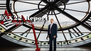 X22Report: The World Is Watching! The World Is Here! Specific Timing Left Up To Trump! - Must Video