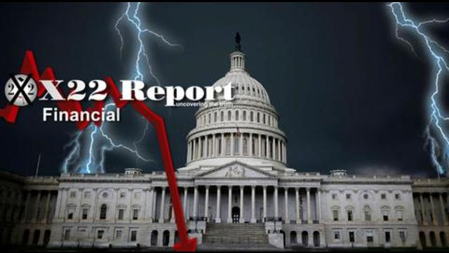 X22Report: The Deep State/Central Bank Prepare to Reverse All Economic Policies, Who Is in Control? - Must Video