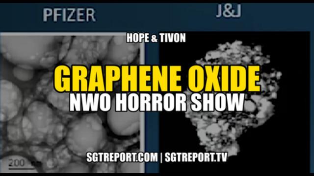 Must Hear: Graphene Oxide - NWO Horror Show! - SGT Report Must Video