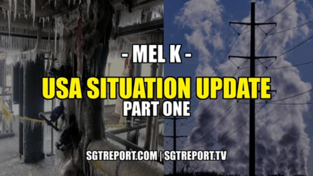 Mel K: USA Situation Update - Part One! - SGT Report Must Video