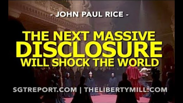 Image result for The Next Massive Disclosure Will Shock The World -- John Paul Rice