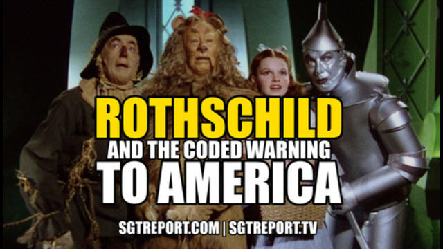 Rothschild & the Coded Warning to America! - SGT Report Must Video