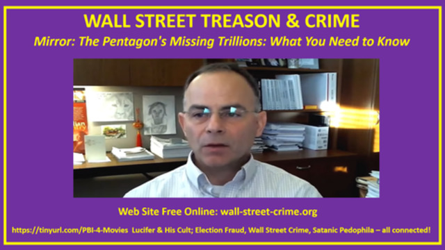 Robert David Steele MIrror: The Pentagon's Missing Trillions! What You Need to Know! - Must Video