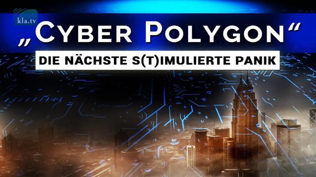 """Cyber Polygon"" – Die nächste s(t)imulierte Panik – James Corbett"