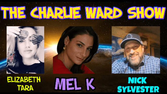 Charlie Ward & Mel K The Shift Of Power, With Elizabeth Tara & Nick Sylvester! - Must Video