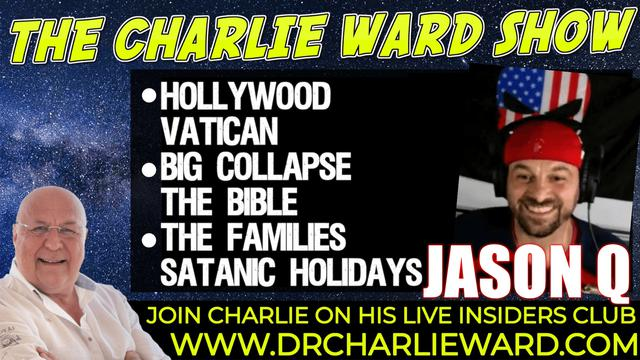 Charlie Ward & Jason Q: Number Sequences, Hollywood, the Big Collapse! - Must Video