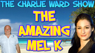 Mel K & Charlie Ward: The Way of the World! - Must Video