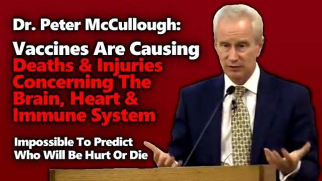 Dr. Peter McCullough Continues To Sound Alarm On The Deaths & Injuries Right After The Vaccines! - Tim Truth Must Video