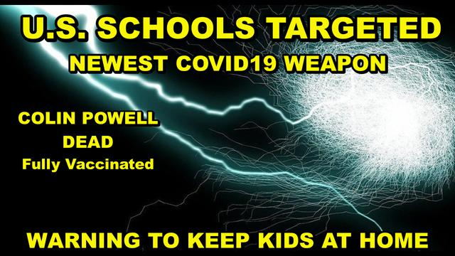 UN Whistleblower Tells Of New Covid Weapon Unleashed Against School Children, The Main Targets! - Must Video