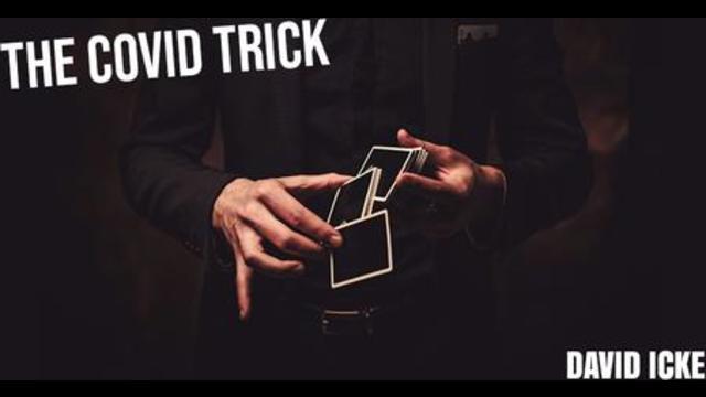 The Covid Trick – David Icke